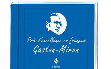 Prix d'excellence en français Gaston-Miron – lim. 3 fév.