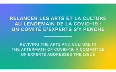 Relancer les arts et la culture au lendemain de la COVID-19