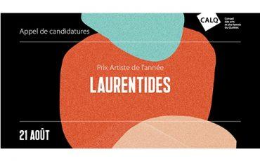 Appel de candidatures  Prix du CALQ – Artiste de l'année dans les Laurentides/Limite 21 août