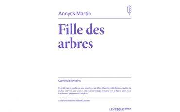 Fille des arbres de Annyck Martin