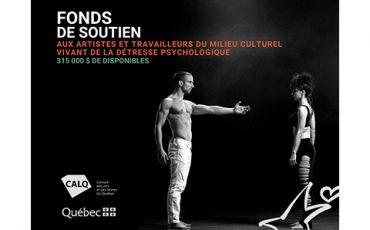 Fonds de soutien aux artistes et travailleurs du milieu culturel vivant de la détresse psychologique.