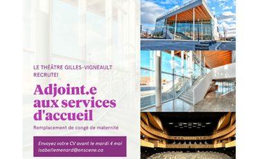 Le Théâtre Gilles Vigneault recrute/Limite 4 mai