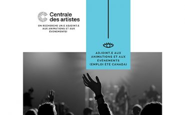 La Centrale des artiste recrute : Adjoint.e aux animations et événements et Agent.e aux communications, pour l'été/Limite 28 mai